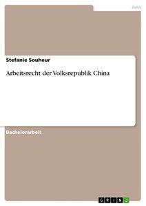 Arbeitsrecht der Volksrepublik China