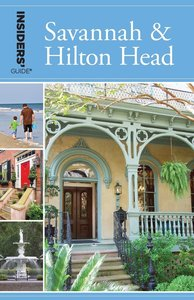 Insiders' Guide to Savannah & Hilton Head