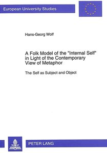 A Folk Model of the 'Internal Self' in Light of the Contemporary