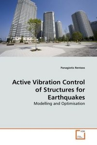 Active Vibration Control of Structures for Earthquakes