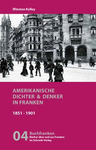 Amerikanische Dichter und Denker in Franken