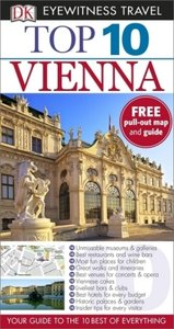 Eyewitness Top 10 Travel Guide: Vienna
