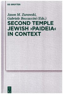Second Temple Jewish \'Paideia\' in Context