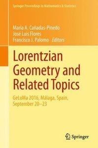 Lorentzian Geometry and Related Topics