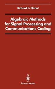 Algebraic Methods for Signal Processing and Communications Codin