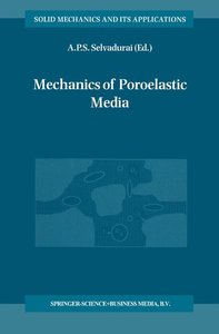 Mechanics of Poroelastic Media