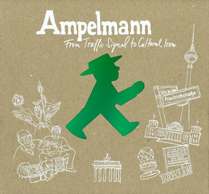 Ampelmann - From Traffic Signal to Cultural Icon