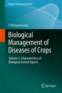 Biological Management of Diseases of Crops