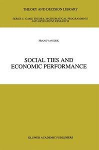 Social Ties and Economic Performance