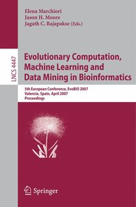 Evolutionary Computation, Machine Learning and Data Mining in Bi