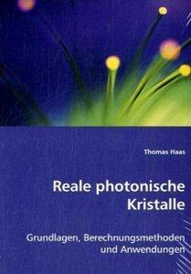 Reale photonische Kristalle