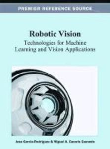 Robotic Vision: Technologies for Machine Learning and Vision App