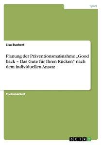 """Planung der Präventionsmaßnahme """"Good back - Das Gute für Ihren"""