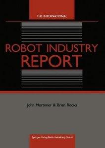 The International Robot Industry Report