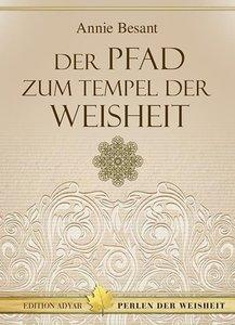 Der Pfad zum Tempel der Weisheit