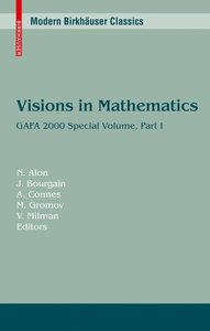 Visions in Mathematics Part 1