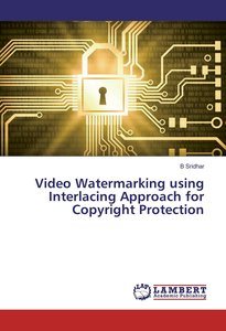 Video Watermarking using Interlacing Approach for Copyright Prot