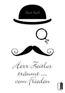 Herr Zeitlos träumt ... vom Frieden