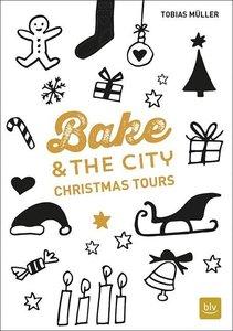 Bake & the City Christmas Tours