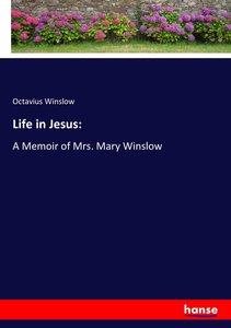 Life in Jesus: