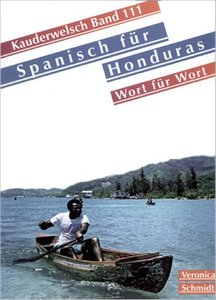 Spanisch für Honduras Wort für Wort. Kauderwelsch