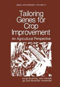 Tailoring Genes for Crop Improvement