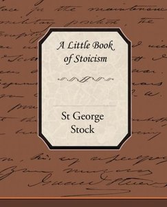 A Little Book of Stoicism