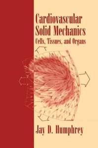 Cardiovascular Solid Mechanics