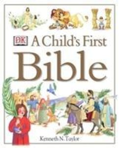 A Child\'s First Bible