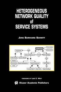 Heterogeneous Network Quality of Service Systems