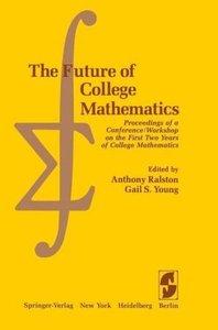The Future of College Mathematics