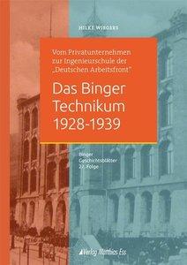 Das Binger Technikum 1928-1939