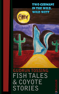 Fish Tales & Coyote Stories