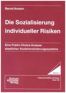 Die Sozialisierung individueller Risiken