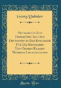 Übungsbuch Zum Übersetzen Aus Dem Deutschen in Das Englische Für