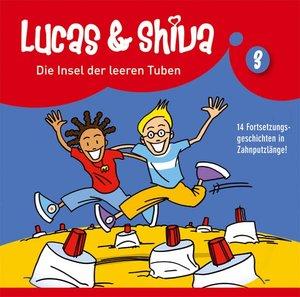 Lucas und Shiva 03. Die Insel der leeren Tuben