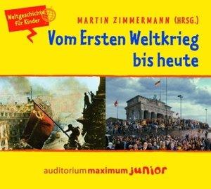 Vom Ersten Weltkrieg bis heute