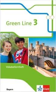 Green Line 3. Ausgabe Bayern. Vokabellernheft 7. Klasse