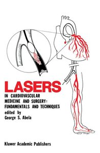 Lasers in Cardiovascular Medicine and Surgery: Fundamentals and