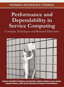 Performance and Dependability in Service Computing: Concepts, Te