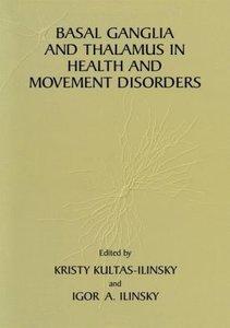 Basal Ganglia and Thalamus in Health and Movement Disorders