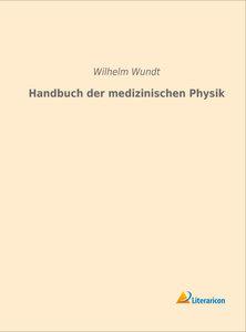 Handbuch der medizinischen Physik