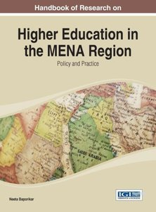 Handbook of Research on Higher Education in the Mena Region: Pol