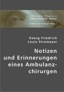 Notizen und Erinnerungen eines Ambulanzchirurgen