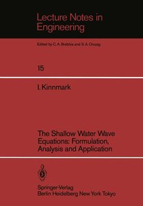 The Shallow Water Wave Equations: Formulation, Analysis and Appl