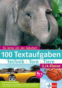 100 Textaufgaben Technik - Tore - Tiere. 3./4. Klasse