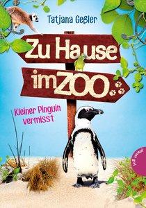 Zu Hause im Zoo 03: Kleiner Pinguin vermisst