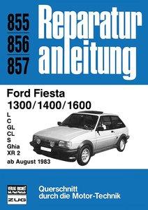 Ford Fiesta 1300 / 1400 / 1600 ab August 1983