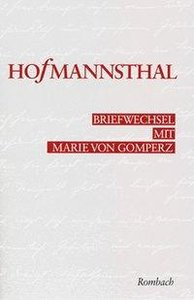 Briefwechsel mit Marie von Gomperz 1892 - 1916