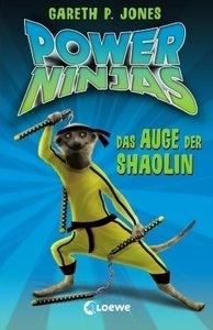 Power Ninjas 02. Das Auge der Shaolin